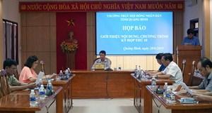 Kỳ họp thứ 10, HĐND tỉnh Quảng Bình khóa XVII sẽ thông qua 14 nghị quyết