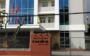 Kê khai tài sản không đúng quy định, Phó Bí thư Quận ủy Hải Châu bị kỷ luật