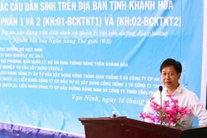 Khởi công xây 13 cây cầu cho người dân tỉnh Khánh Hòa