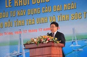 Khởi động Dự án cầu Đại Ngãi nối liền Sóc Trăng - Trà Vinh