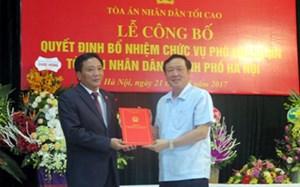 Ông Lưu Tuấn Dũng được bổ nhiệm Phó Chánh án TAND TP Hà Nội