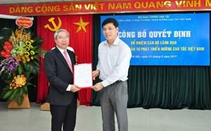 Ông Mai Tuấn Anh làm Chủ tịch HĐTV, Tổng giám đốc Tổng công ty VEC