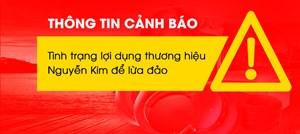 Siêu thị Nguyễn Kim bị giả mạo thương hiệu lừa người tiêu dùng