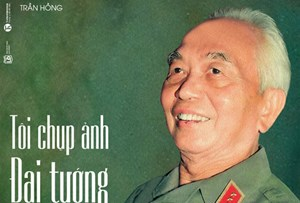 Thêm một cuốn sách về Đại tướng Võ Nguyên Giáp