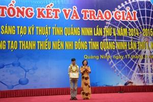 Trao giải Hội thi Sáng tạo kỹ thuật và Cuộc thi Sáng tạo thanh thiếu niên nhi đồng tỉnh Quảng Ninh