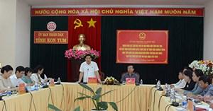 Ủy ban Thường vụ Quốc hội làm việc với UBND tỉnh Kon Tum