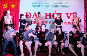 Đại hội Hội Văn học – Nghệ thuật tỉnh Đắk Lắk lần thứ VI, nhiệm kỳ 2015-2020