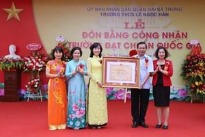 Trường THCS Lê Ngọc Hân đón Bằng công nhận trường đạt chuẩn Quốc gia