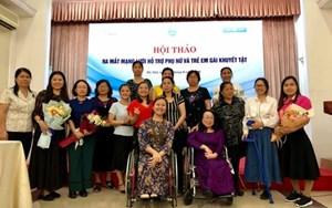 Tăng cường mạng lưới hỗ trợ phụ nữ và trẻ em gái khuyết tật
