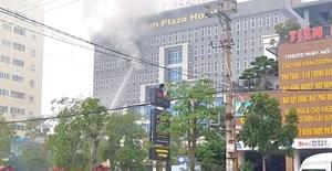 Cháy lớn tại khách sạn Vinh Plaza