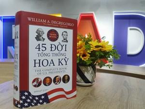 Ra mắt ấn bản mới '45 đời Tổng thống Hoa Kỳ'