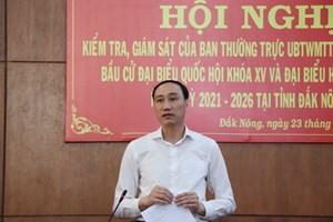 Mặt trận Trung ương kiểm tra công tác chuẩn bị bầu cử tại Đắk Nông