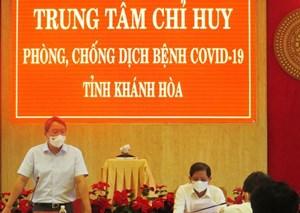 Bí thư Tỉnh ủy Khánh Hòa Thăm Trung tâm Chỉ huy phòng, chống dịch Covid-19 tỉnh