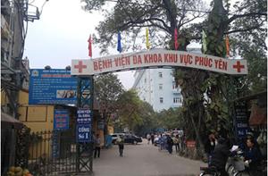 Vĩnh Phúc: Một bác sĩ của BVĐK Phúc Yên dương tính lần 1 với SARS-CoV-2