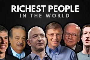 Tài sản của các tỷ phú thế giới tăng cao kỷ lục