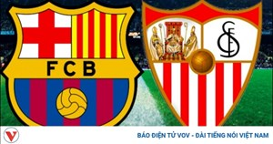 Barca - Sevilla: Koeman tiếp tục 'mát tay'?