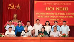 Vĩnh Phúc: Ký kết chương trình phối hợp giữa MTTQ và các tổ chức thành viên