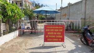 Quảng Nam: Lập 2 chốt kiểm soát khu vực vợ chồng bệnh nhân mắc Covid-19 sinh sống