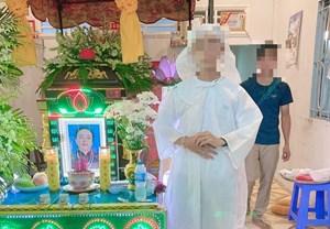 Vụ quan tài chứa 3 bao cát ở miền Tây: Tạm giam người phụ nữ tổ chức đám tang giả để trốn nợ