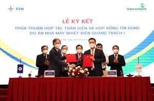 Ký kết Hợp đồng tín dụng tài trợ Dự án Nhà máy Nhiệt điện Quảng Trạch 1