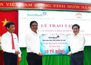 VietinBank trao hơn 10 tỷ đồng cho Sóc Trăng thực hiện an sinh xã hội