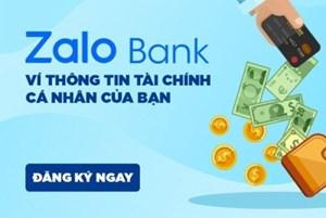 Bộ Công Thương không quản lý và cấp phép cho Zalo Bank