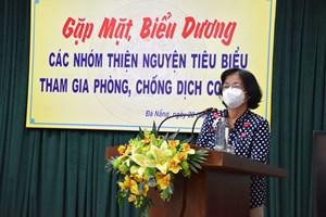 Đà Nẵng: Gặp mặt, biểu dương 20 nhóm thiện nguyện phòng, chống dịch