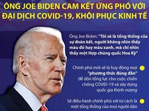 [Infographics] Ông Joe Biden cam kết ứng phó với đại dịch Covid-19