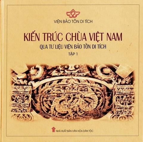 Kiến trúc chùa Việt Nam qua tư liệu viện Bảo tồn di tích