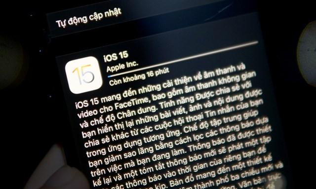 Apple phát hành iOS 15 với nhiều cải tiến. Ảnh:Lưu Quý.