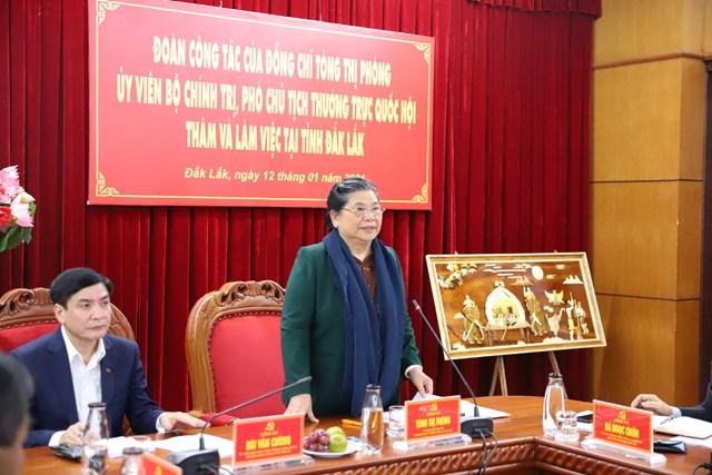 Phó Chủ tịch Thường trực Quốc hội Tòng Thị Phóng làm việc tại Đắk Lắk.