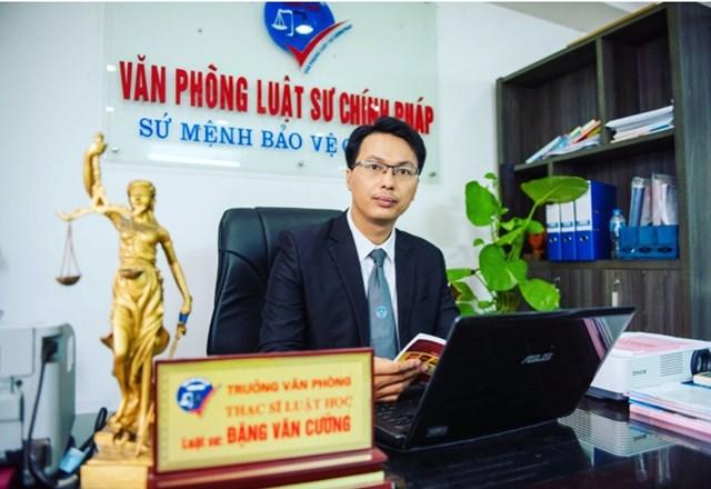 Luật sư Đặng Văn Cường, Trưởng Văn phòng Luật sư Chính Pháp, Đoàn Luật sư TP Hà Nội.