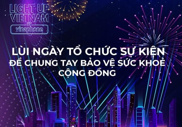 Lùi ngày tổ chức sự kiện 'Light up Việt Nam' - Ảnh 1